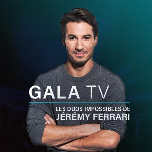 Gala TV - Les duos impossibles de Jeremy Ferrari - 2020